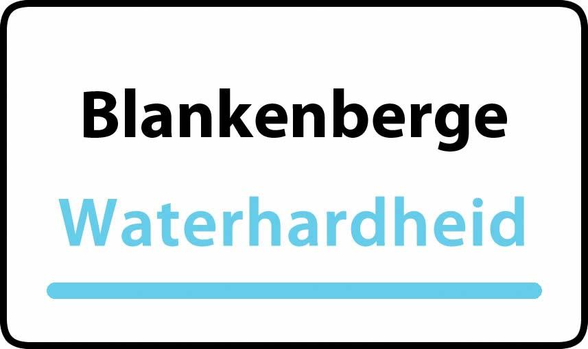 waterhardheid in Blankenberge is hard water 32 °F Franse graden