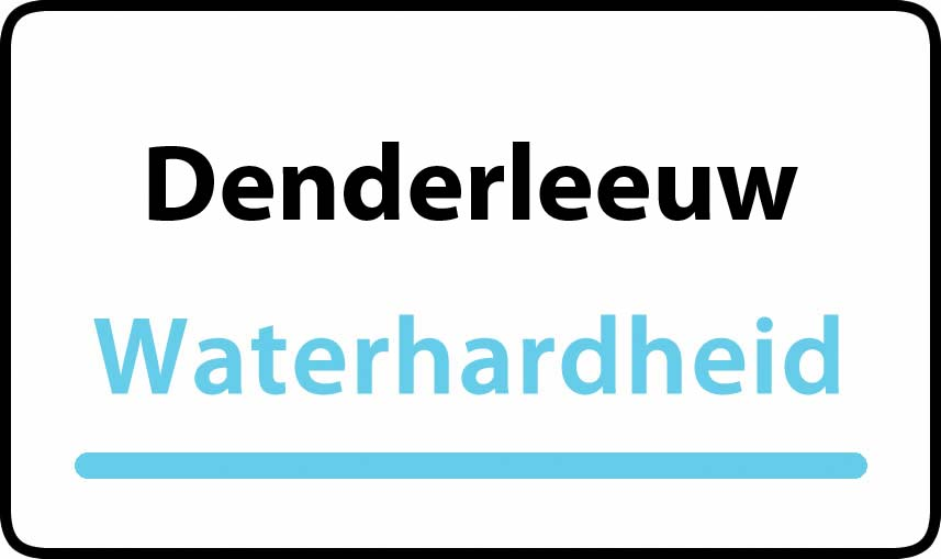 waterhardheid in Denderleeuw is hard water 34 °F Franse graden