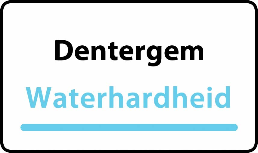 waterhardheid in Dentergem is hard water 36 °F Franse graden