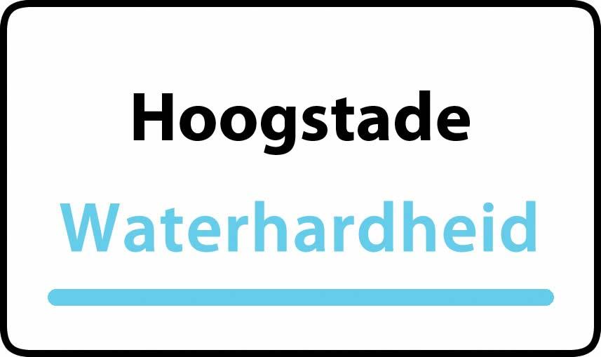 waterhardheid in Hoogstade is hard water 40 °F Franse graden