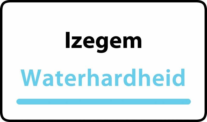 waterhardheid in Izegem is hard water 34 °F Franse graden