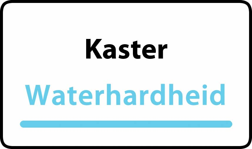 waterhardheid in Kaster is zeer hard water 46 °F Franse graden