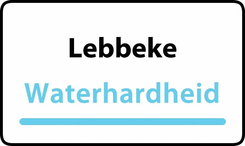waterhardheid in Lebbeke is middel hard water 22 °F Franse graden
