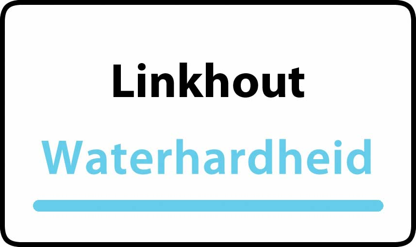 waterhardheid in Linkhout is middel hard water 22 °F Franse graden