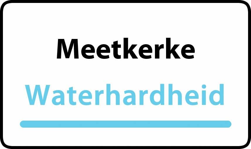 waterhardheid in Meetkerke is hard water 35 °F Franse graden