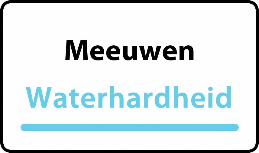 waterhardheid in Meeuwen is middel hard water 18 °F Franse graden