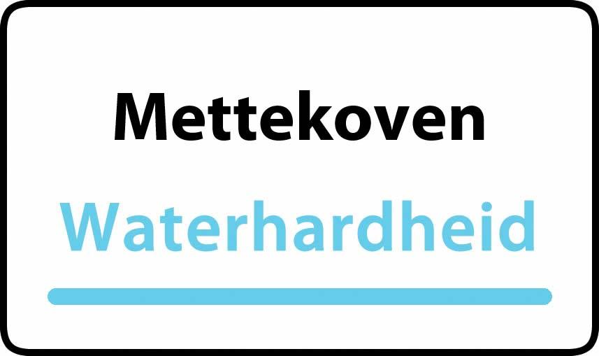 waterhardheid in Mettekoven is hard water 37 °F Franse graden