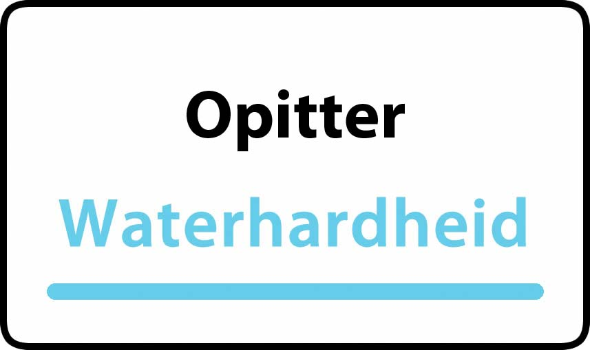 waterhardheid in Opitter is middel hard water 15 °F Franse graden