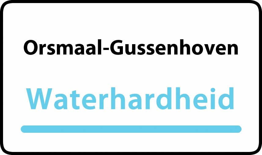 waterhardheid in Orsmaal-Gussenhoven is middel hard water 21 °F Franse graden
