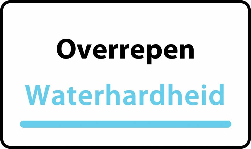 waterhardheid in Overrepen is hard water 37 °F Franse graden