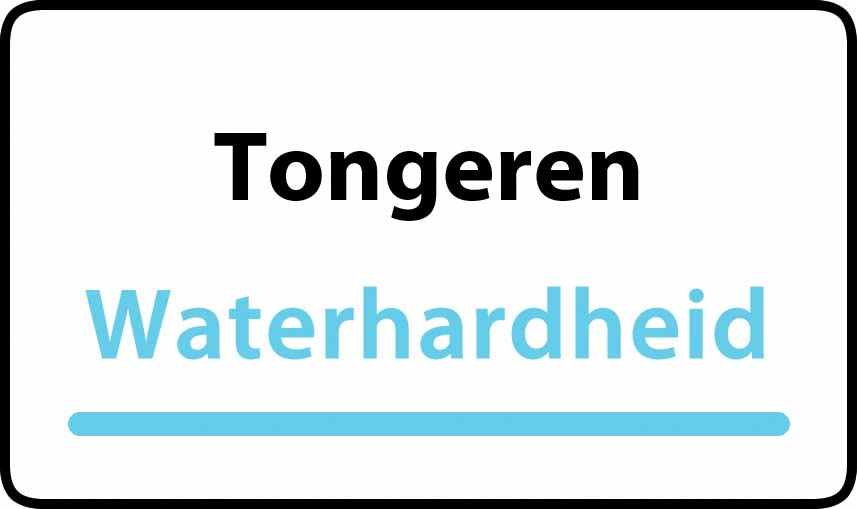waterhardheid in Tongeren is hard water 42 °F Franse graden