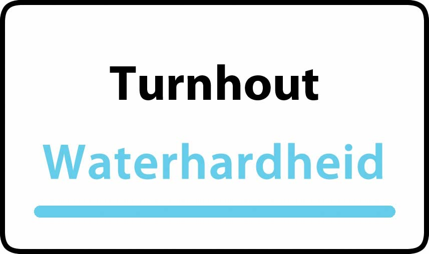 waterhardheid in Turnhout is middel hard water 16 °F Franse graden