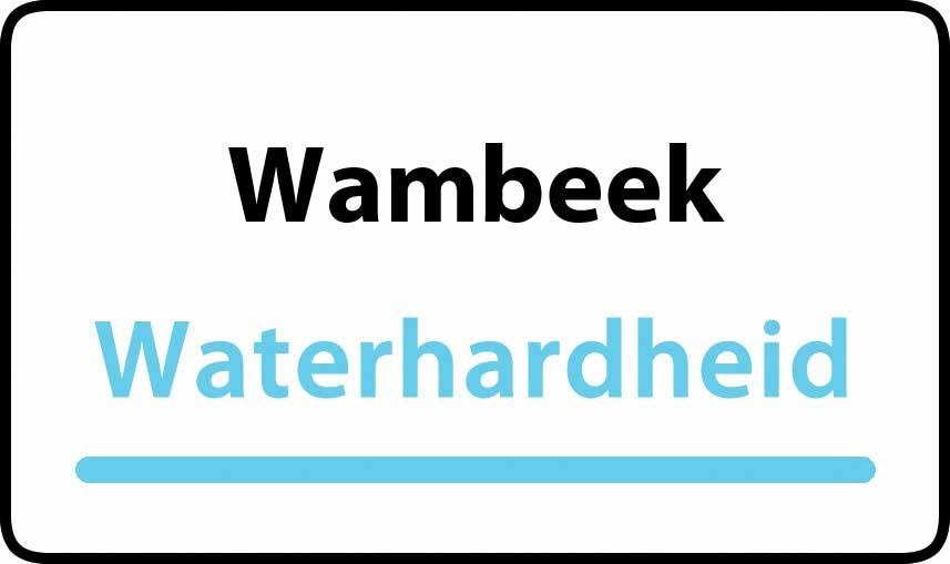 waterhardheid in Wambeek is hard water 39 °F Franse graden