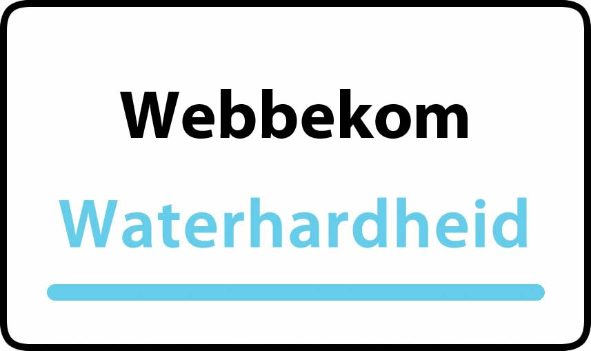 waterhardheid in Webbekom is middel hard water 15 °F Franse graden