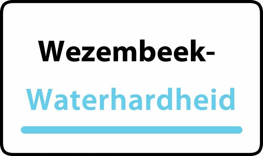 waterhardheid in Wezembeek-Oppem is hard water 36 °F Franse graden